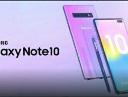Samsung Galaxy Note 10 Hadir di Bulan Agustus