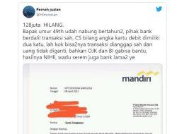 Bank Mandiri Tidak Akan Ganti Uang Nasabah Hilang Rp 128 Juta, Ini Alasannya!