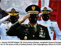 Danrem 033/WP Hadiri Upacara HUT '76 TNI Secara Virtual
